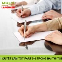 Bí quyết làm tốt Part 5-6 trong bài thi TOEIC