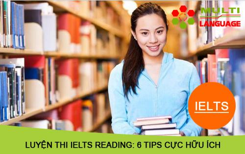 Luyện thi IELTS Reading: 6 tips cực hữu ích