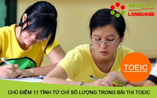 Chủ điểm 11 Tính từ chỉ số lượng trong bài thi TOEIC