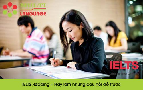 IELTS Reading – Hãy làm những câu hỏi dễ trước