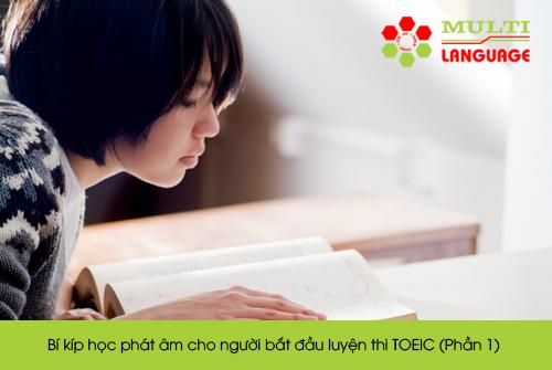 Bí kíp học phát âm cho người bắt đầu luyện thi TOEIC (Phần 1)