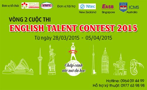 Thông báo thời gian thi vòng 2 English Talent Contest 2015