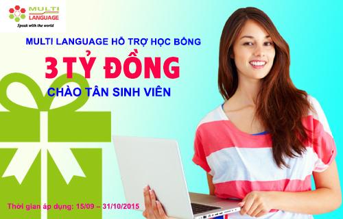 Multi Language hỗ trợ học bổng 3 tỷ đồng chào tân sinh viên
